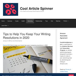 Tips to Help You Keep Your Writing Resolutions in 2020