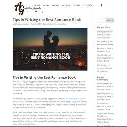 Tips in Writing the Best Romance Book - Attilio Guardo - Romance Writer