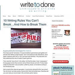 10 Writing Rules You Can't Break...And How to Break Them