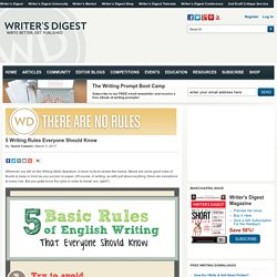 5 Writing Rules Everyone Should Know