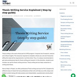 Thesis Writing Service Explained ( Step by step guide) - Help in project