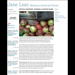 Jane Lear. Writing on Food and Travel. » APPLES: SHOPPING, COOKING, & EATING GUIDE