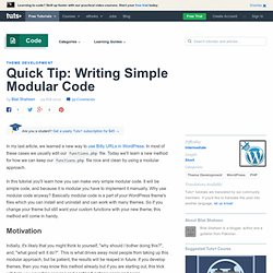Quick Tip: Writing Simple Modular Code
