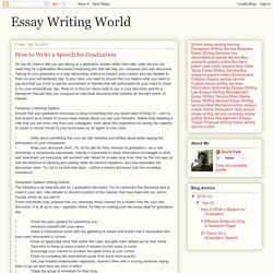 Essay Writing World: How to Write a Speech for Graduation