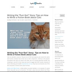 """Writing the """"Purr-fect"""" Story: Tips on How to Write a Fiction Book about Cats - Lynda Hamblen"""