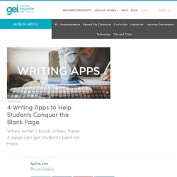 4 Writing Apps to Help Students Conquer the Blank Page