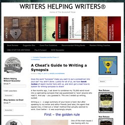 A Cheat's Guide to Writing a Synopsis – WRITERS HELPING WRITERS®