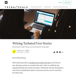 Writing Technical User Stories - TribalScale - Medium