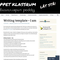 Writing template – I am
