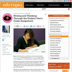 Writing and Thinking Through the Student User's Guide Assignment