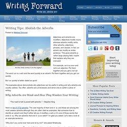 Writing Tips: Abolish the Adverbs