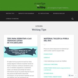 Writing Tips – Corrige tu Writing