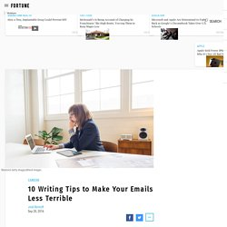 10 Writing Tips to Make Your Emails less Terrible