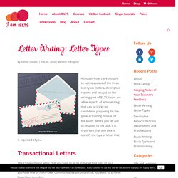 Letter Writing: Letter Types - The ultimate IELTS preparation website