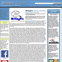 WritingFix: prompts, lessons, and resources for writing classrooms