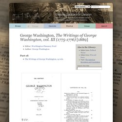The Writings of George Washington, vol. III (1775-1776)