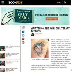 Written on the Skin: On Literary Tattoos