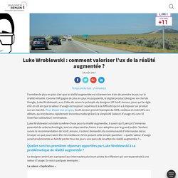 Luke Wroblewski : comment valoriser l'ux de la réalité augmentée ? - Imaginer Demain