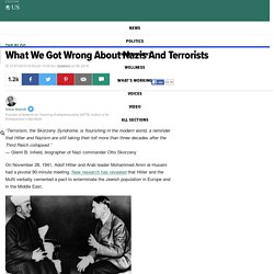 What We Got Wrong About Nazis And Terrorists