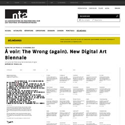 À voir: The Wrong (again). New Digital Art Biennale