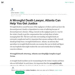 A Wrongful Death Lawyer, Atlanta Can Help You Get Justice