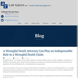 A Wrongful Death Attorney Can Play an Indispensable Role in a Wrongful Death Claim