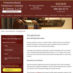 GA Wrongful Death Lawyers at Westmoreland, Patterson, Moseley & Hinson, L.L.P.