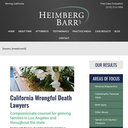 Wrongful Death Lawyers in Los Angeles, California