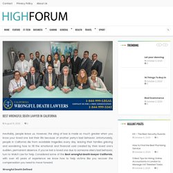 Best Wrongful Death Lawyer in California - High Forum
