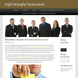 What Makes A Wrongful Termination Attorney Special?