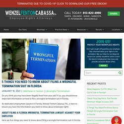 How to File A Wrongful Termination Lawsuit in Florida