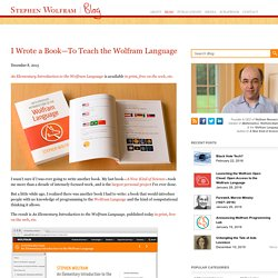 I Wrote a Book—To Teach the Wolfram Language—Stephen Wolfram Blog