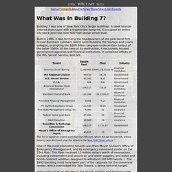 the hidden story of Building 7: What Was In Building 7?