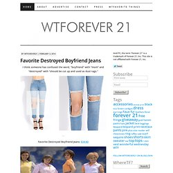 wtforever21.com | Fashion Eff Ups from Forever 21