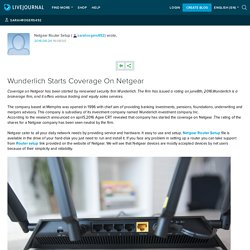 Wunderlich Starts Coverage On Netgear: sarahrogers492