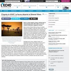 D'après le WWF, la faune déserte le Massaï Mara