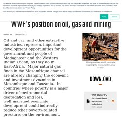 WWF's position on oil, gas and mining