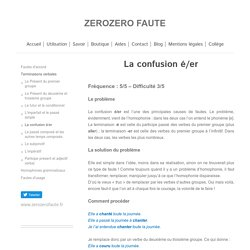 www.zerozerofaute.fr - La confusion é/er