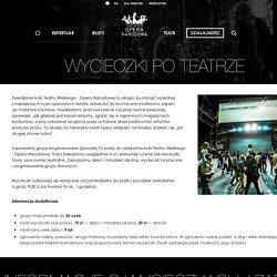 Wycieczki poteatrze: Teatr Wielki Opera Narodowa