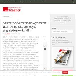 Skuteczne ćwiczenia na wyciszenie uczniów na lekcjach języka angielskiego w kl. I-III. - The Teacher