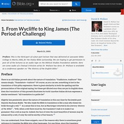 1. From Wycliffe to King James (The Period of Challenge)