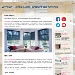 Wynstan - Blinds, Doors, Shutters and Awnings: Explore the best suits you from a variety of Sunscreen Blinds