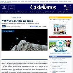 WYNWOOD. Paredes que paran - Diario Castellanos Rafaela