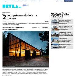 Wypoczynkowa stodoła na Mazowszu