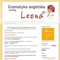 Gramatyka angielska według Leona : Wyniki wyszukiwania: continuous