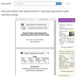 Kierunki badań nad wytwarzaniem i dystrybucją wodoru jako nośnika energii - PDF Darmowe pobieranie