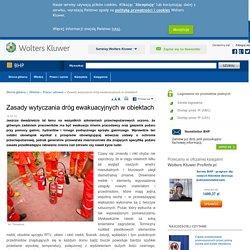 Zasady wytyczania dróg ewakuacyjnych w obiektach - Praca i zdrowie - Czytaj - bhp.abc.com.pl