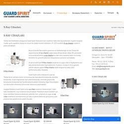 X-Ray Cihazları - Guard Spirit X Ray Cihazları