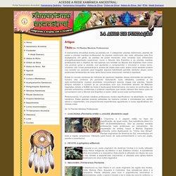 Portal Xamanismo Ancestral - Integrando o Oriente com o Ocidente