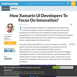 How Xamarin UI Developers To Focus On Innovation?